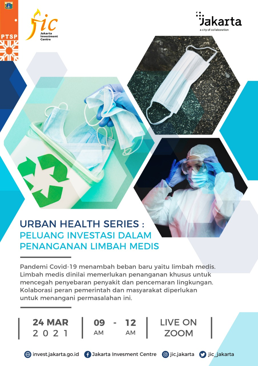 JIC TALKS URBAN HEALTH SERIES 2 : INVESTMENT OPPORTUNITY IN MEDICAL WASTE MANAGEMENT