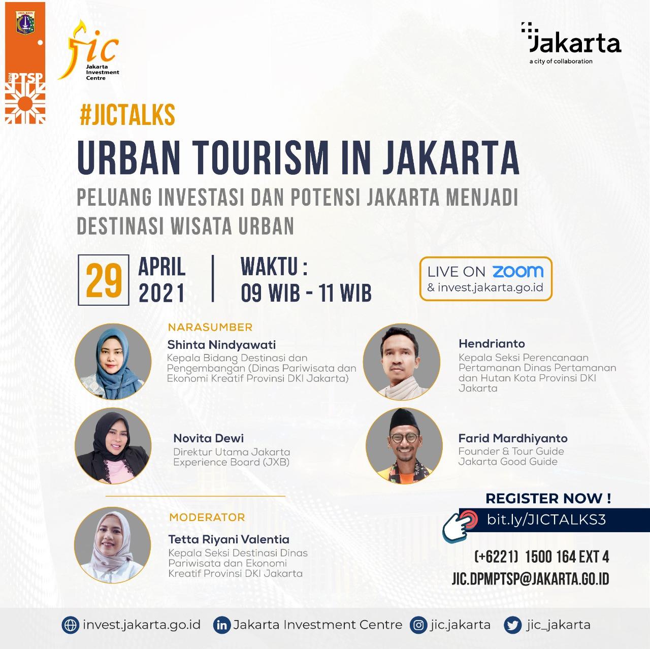 "JIC Talks ""Urban Tourism in Jakarta: Peluang Investasi dan Potensi Jakarta Menjadi Destinasi Wisata Urban"""